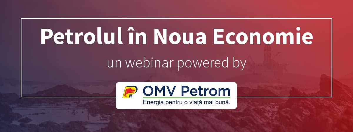 banner webinar petrolul in noua economie omv petrom
